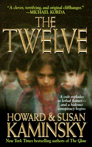 The Twelve, Kaminsky,Howard/Kaminsky,Susan