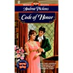 Book Review on Code of Honor (Signet Regency Romance) by Andrea Pickens