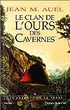 echange, troc Jean M. (Jean Marie) Auel - Les Enfants de la terre, tome 1 : Le Clan de l'ours des cavernes