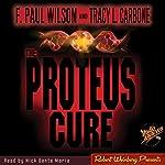 The Proteus Cure | F. Paul Wilson
