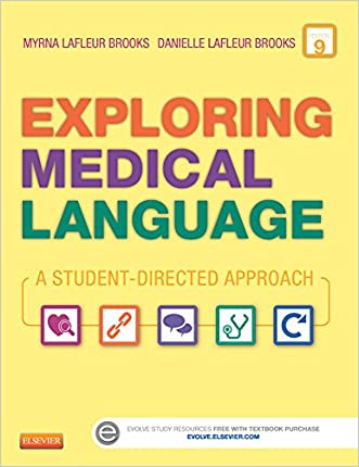 Exploring Medical Language - Textbook and Flash Cards 9th Edition written by Myrna LaFleur Brooks RN  BEd