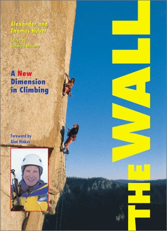 The Wall: A New Dimension in Climbing
