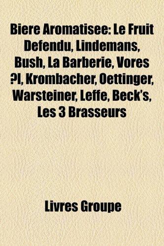 bire-aromatise-le-fruit-dfendu-lindemans-bush-la-barberie-vores-l-krombacher-oettinger-warsteiner-le