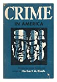 img - for Crime in America;: Controversial issues in twentieth century criminology book / textbook / text book