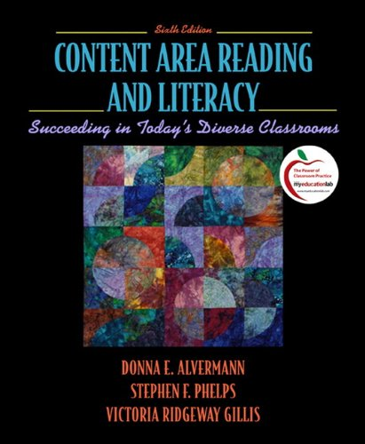 Content Area Reading and Literacy: Succeeding in Today's...