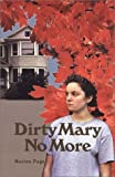 Dirty Mary No More