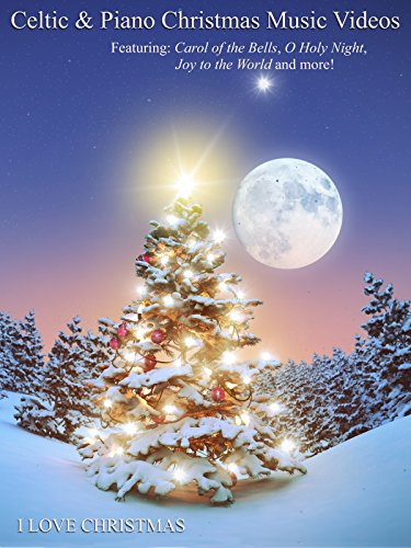 Celtic & Piano Christmas Music Videos with Carol of the Bells, O Holy Night, Joy to the World & More (Amazon Prime Movie Bound compare prices)