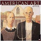 American Art 2001 Calendar (0789304260) by Art Institute of Chicago