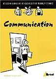 echange, troc Pierrette Drivet - Communication BTS assistant : Méthodes, techniques et pratiques de communication professionnelle