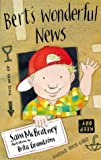 Bert's Wonderful News (Storybooks) (0744559146) by McBratney, Sam