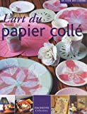 echange, troc Collectif - L'art du papier collé