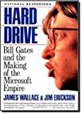 img - for Hard Drive: Bill Gates and the Making of the Microsoft Empire by James Wallace, Jim Erickson (1993) Paperback book / textbook / text book