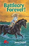 Battlecry Forever! (Pony) (1933343451) by Joanna Campbell