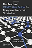 img - for The Practical OPNET User Guide for Computer Network Simulation book / textbook / text book
