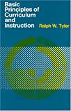 Basic principles of curriculum and instruction /