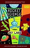Rocket Science (0974657360) by Lake, Jay