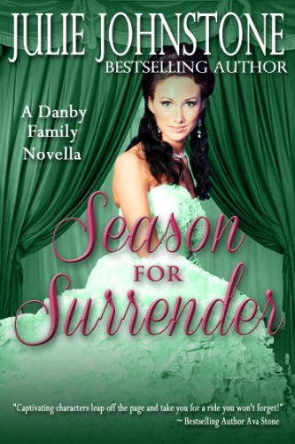 Julie Johnstone - Season For Surrender (A Danby Family Novella)