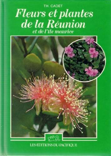 telecharger livre gratuit en francais pdf fleurs et plantes de la reunion et de l 39 ile maurice. Black Bedroom Furniture Sets. Home Design Ideas