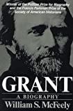 Grant: A Biography (0393300463) by William S. McFeely