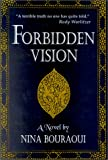 Forbidden Vision (1886449694) by Bouraoui, Nina