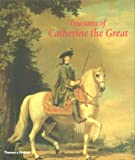 Treasures of Catherine the Great: From the Hermitage Museum, St Petersburg Professor Mikhail B. Piotrovski