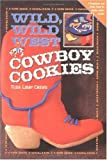 Wild, Wild West Cowboy Cookies (0879058080) by Crews, Tuda Libby