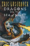 Dragons on the Sea of Night (Sunset Warrior Cycle) (0002250055) by Eric Lustbader