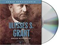 Ulysses S. Grant (The American Presidents)