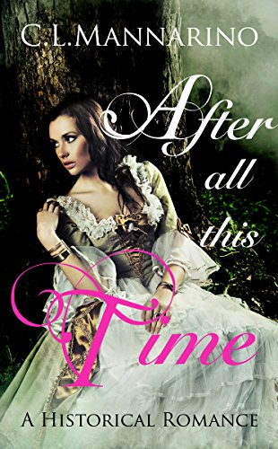 After All This Time: A Historical Romance