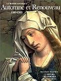 Le Monde gothique:Automne et Renouveau: (1380-1500)