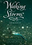Waking Storms (The Lost Voices Trilogy Book 2)