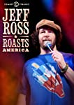 Jeff Ross Roasts America