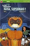 """Afficher """"La Fille des étoiles n° 4 Kaha, supermaki !"""""""