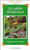 echange, troc Wolfgang Hörster, Valérie d' Ersu Garnaud - Le jardin de rocaille