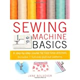 Sewing Machine Basicsby Jane Bolsover