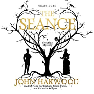 The Séance | [John Harwood]