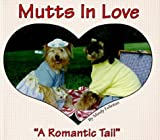img - for Mutts in Love: A Romantic Tail book / textbook / text book