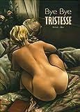 echange, troc  - Bye bye Tristesse