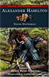 img - for Alexander Hamilton: Young Statesman (Young Patriots series) book / textbook / text book