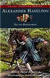 Alexander Hamilton: Young Statesman (Young Patriots series)