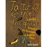 Tattooed on Their Tongues: Journey Through the Backrooms of American Music