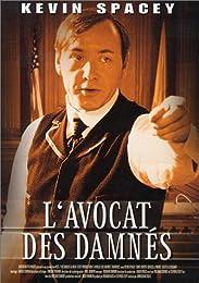 Avocat Des Damnés, L'