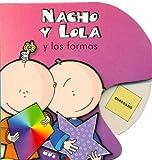 Nacho y Lola y Las Formas (Spanish Edition)