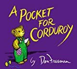 A Pocket for Corduroy (067056172X) by Don Freeman
