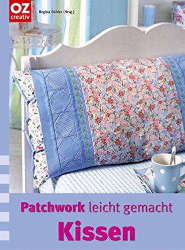 download kissen patchwork leicht gemacht pdf regina b hler rengheadetom. Black Bedroom Furniture Sets. Home Design Ideas