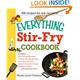 The Everything Stir-Fry Cookbook: 300 Fresh and Flavorful Recipes the Whole Family Will Love (Everything (Cooking... by Rhonda Lauret Parkinson
