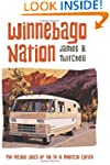 Winnebago Nation: The RV in American...