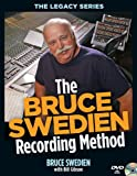 The Bruce Swedien Recording Method (Legacy (Hal Leonard))