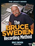The Bruce Swedien Recording Method [W...
