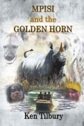 Book: MPISI and the GOLDEN HORN by Ken Tilbury